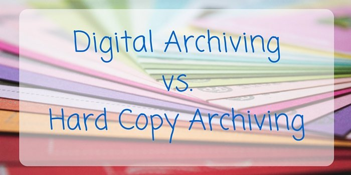 digital archiving vs hard copy blog header image