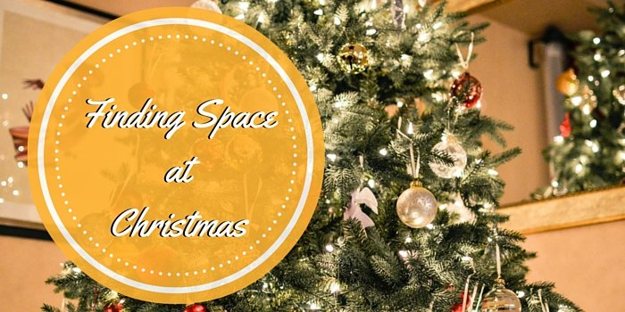 Finding space at Christmas