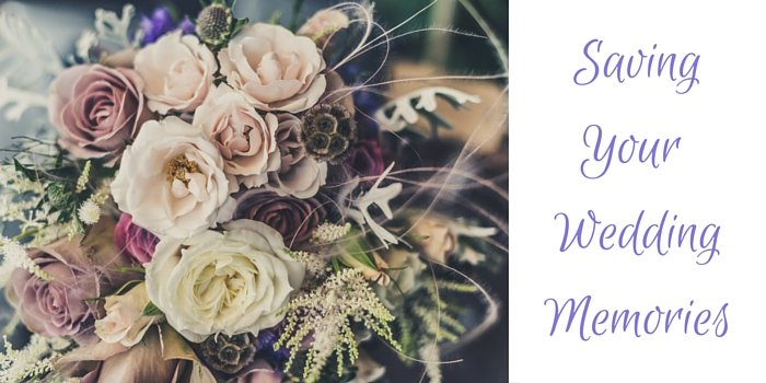 saving your wedding memories blog header image