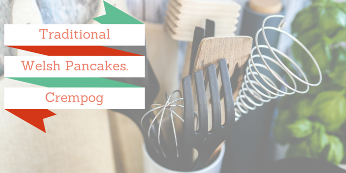 traditional welsh pancakes blog header image